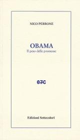 Obama. Il peso delle promesse. Con dedica autografa dell'autore