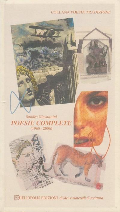 Poesie complete (1960-2006) - Giovannini Sandro