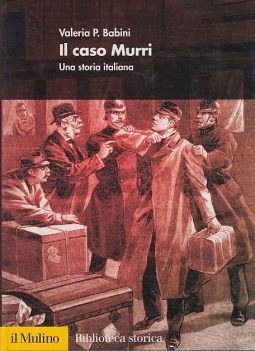 Il caso Murri. Una storia italiana