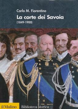 La corte dei Savoia 1849-1900