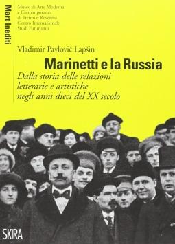 Marinetti e la Russia