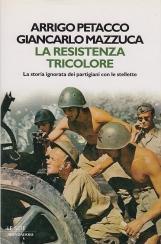 La resistenza tricolore. La storia ignorata dei partigiani con le stellette