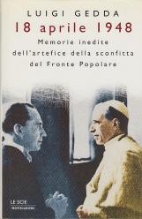 18 Aprile 1948 Memorie inedite dell'artefice della sconfitta del Fronte Popolare