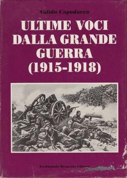 Ultime voci dalla grande guerra 1915-1918