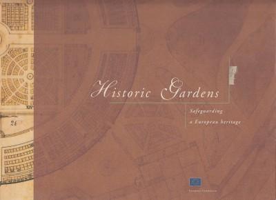 Historic gardens: safeguarding a european heritage