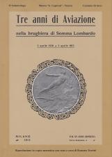 Tre anni di aviazione nella brughiera di Somma Lombardo 5 Aprile 1910 - 5 Aprile 1913