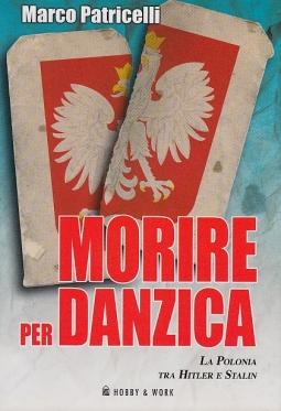 Morire per Danzica