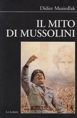 Il mito di Mussolini