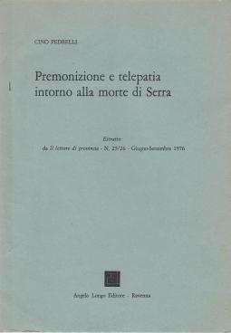 Premonizione e telepatia intorno alla morte di Serra