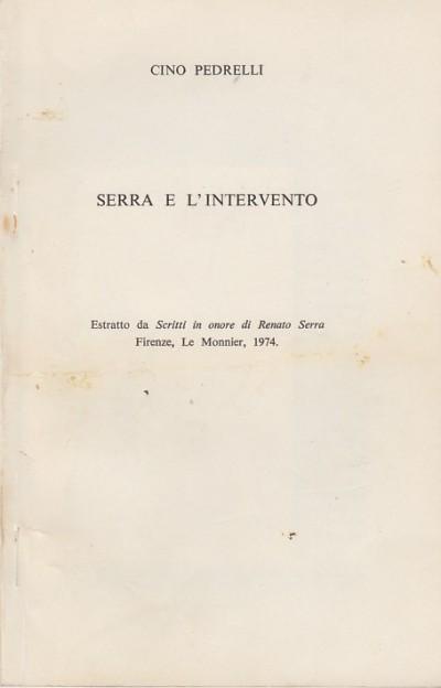 Serra e l'intervento - Pedrelli Cino