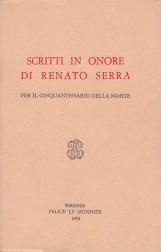 Scritti in onore di Renato Serra per il cinquantenario della morte