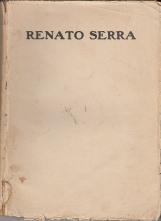 Renato Serra Anno VII 15 Ottobre 1915 numero 16