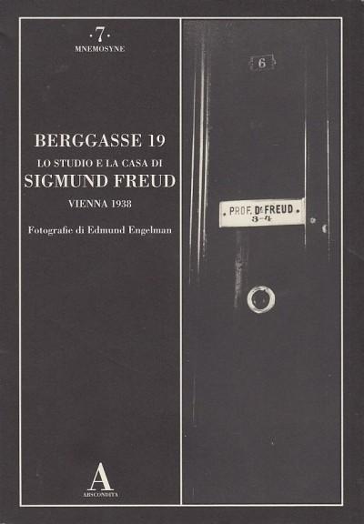 Berggasse, 19 lo studio e la casa di sigmund freud vienna 1938 - Engelman Edmund (fotografie Di)
