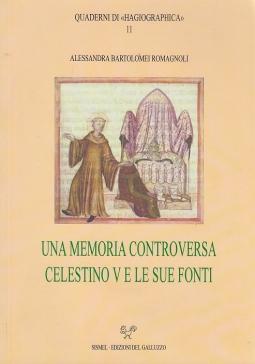 Una memoria controversa Celestino V e le sue fonti