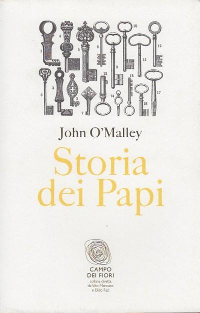 Storia dei papi - O'malley John