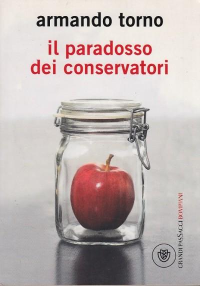 Il paradosso dei conservatori - Torno Armando