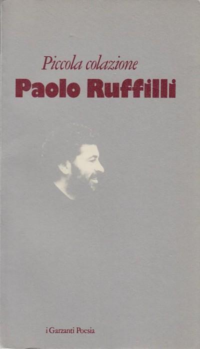 Piccola colazione - Ruffilli Paolo