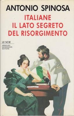 Italiane il lato segreto del risorgimento