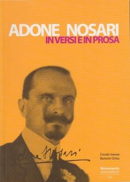 Adone Nosari in versi e in prosa. Antologia