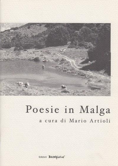 Poesie in malga - Artioli Mario (a Cura Di)
