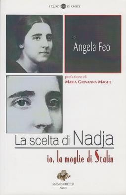 La scelta di Nadia. Io la moglie di Stalin