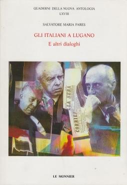 Gli Italiani a Lugano e altri dialoghi