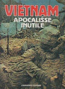 Vietnam apocalisse inutile