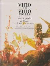 Vino sophia vino follia. La bevanda di Bacco e il pensiero creativo