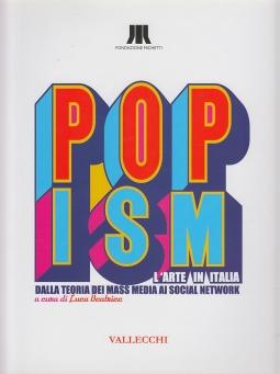 Popism L'arte in Italia dalla teoria dei mass media ai social network