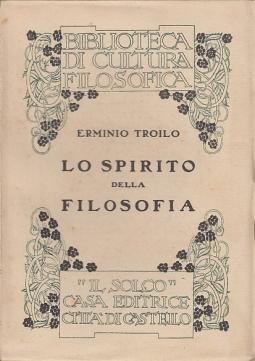 Lo spirito della filosofia. Studii teoretici e storici
