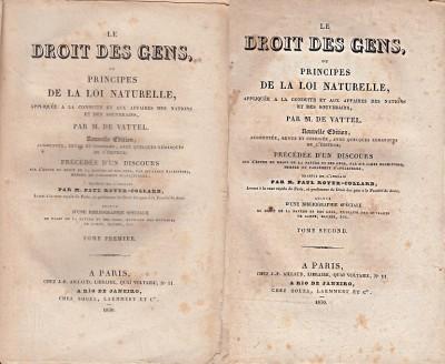 Le droit des gens, ou principes de la loi naturelle appliqu?e a la conduite et aux affaires des nations et des souverains - M. De Vattel