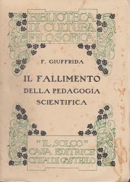 Il fallimento della pedagogia scientifica