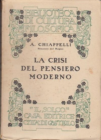 La crisi del pensiero moderno - Chiappelli Alessandro