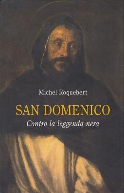 San Domenico Contro la leggenda nera