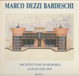 Architettura di memoria. Album 1960-1990