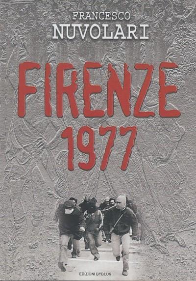 Firenze 1977 - Nuvolari Francesco