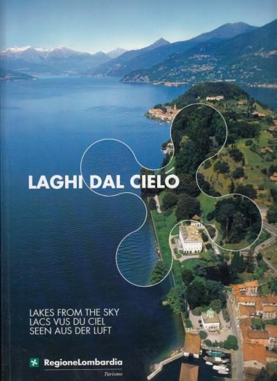 Laghi dal cielo. lakes from the sky. lacs vus du ciel. seen aus der luft