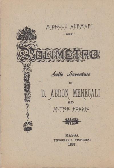 Polimetro sulle avventure di s. abdon mencali ed altre poesie del prof. michele ademari - Ademari Michele
