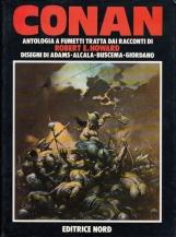 Conan Antologia a fumetti tratta dai racconti di Robert E. Howard. Disegni di Adams, Alcala, Buscema, Giordano