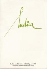Ludica, annali di storia e civilt? del gioco. 4 1998