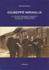 Giuseppe Miraglia e gli amici della squadriglia idrovolanti dell'isola di S. Andrea (Venezia, 14 marzo 1914-21 dicembre 1915)