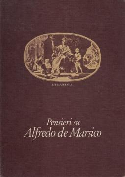 Pensieri su Alfredo de Marsico. 29 Maggio 1975