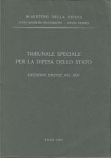 Tribunale speciale per la difesa dello Stato. Decisioni emesse nel 1929