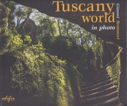 Tuscany world in photo