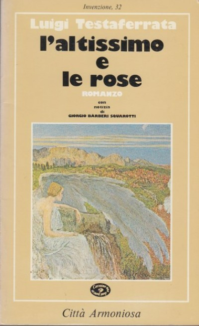 L'altissimo e le rose - Testaferrata Luigi