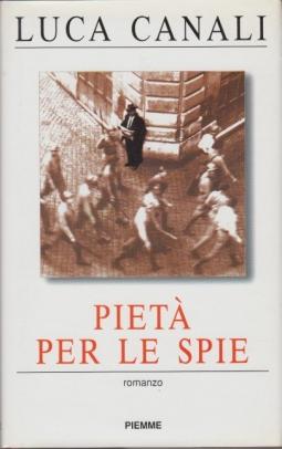 Piet? per le spie