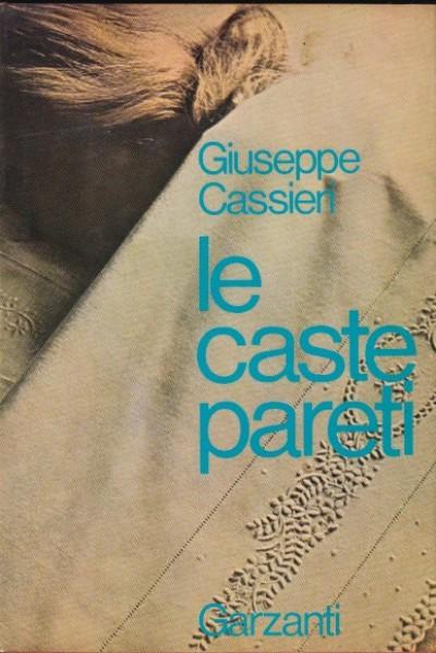 Le caste pareti - Cassieri Giuseppe
