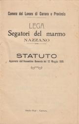 Lega segatori del marmo Nazzano. Statuto approvato dall'assemblema Generale del 12 Maggio 1901