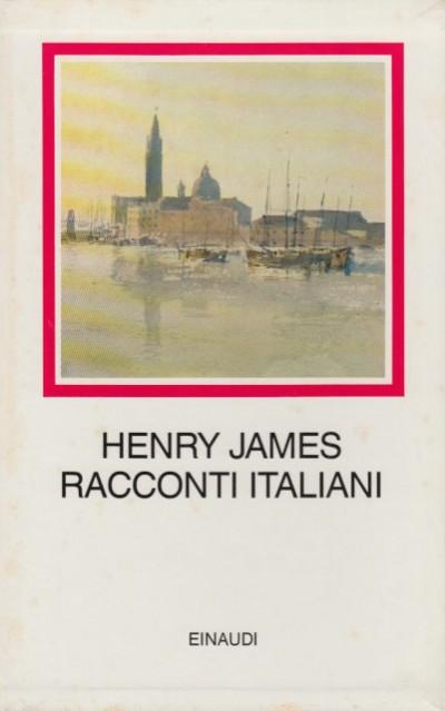 Racconti italiani - James Henry