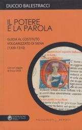 Il potere e la parola. Guida al costituto volgarizzato di Siena (1309-1210)